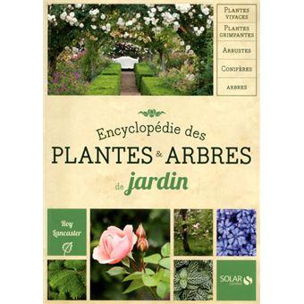 encyclop die des plantes et arbres de jardin nouvelle dition broch roy lancaster achat. Black Bedroom Furniture Sets. Home Design Ideas