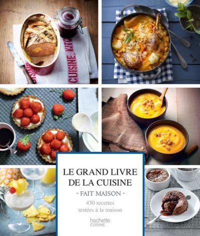 Le Grand livre de la cuisine Fait Maison - 9782012316621 - 17,99 €