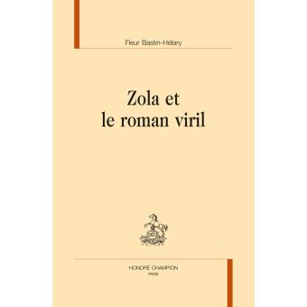 Zola et le roman viril