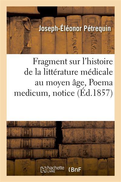 Fragment sur l'histoire de la littérature médicale au moyen âge, Poema medicum, notice