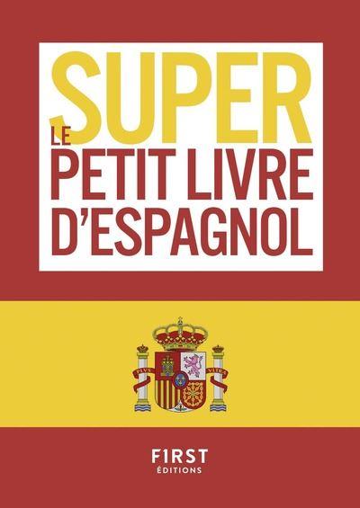 Pour les Nuls -  : Le super petit livre d'Espagnol