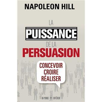 La puissance de la persuasion (édition revue)
