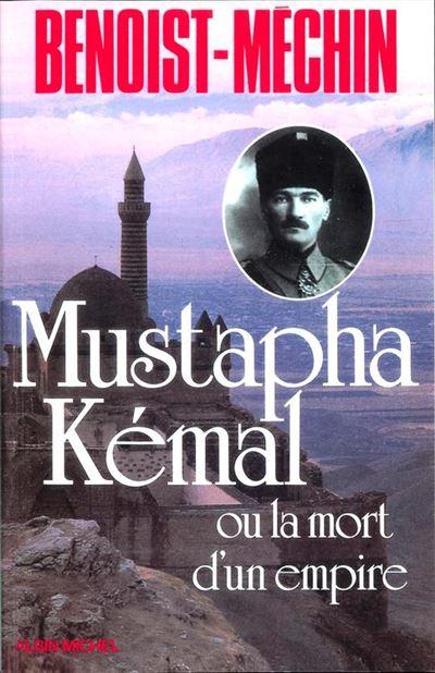 Mustapha Kémal ou la Mort d'un empire - Le loup et le léopard - 9782226299710 - 14,99 €