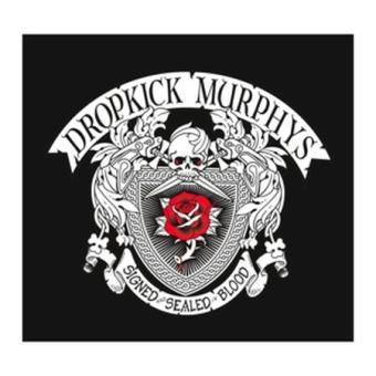 Signed And Sealed In Blood Dropkick Murphys Cd Album Fnac Be