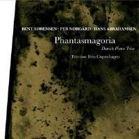 Phantasmagoria (Danish Piano Trios)