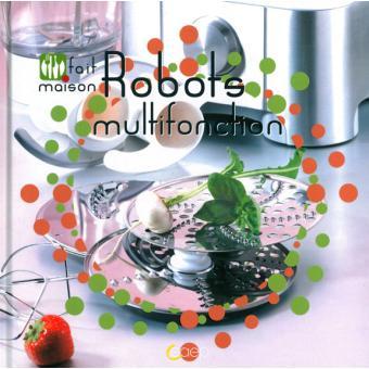 Robots multifonction - Fait maison - cartonné - Philippe Chavanne - Achat Livre   fnac