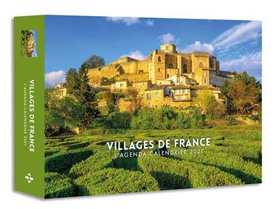 Agenda Calendrier 2021 L'Agenda calendrier Villages de France 2021   relié   Collectif
