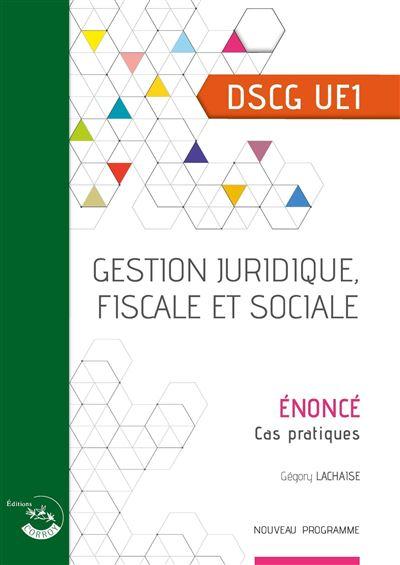Gestion juridique, fiscale et sociale - enonce