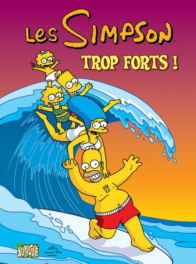 Les Simpson - tome 6 Trop forts !