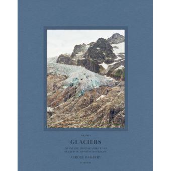 Aurore Bagarry Glaciers