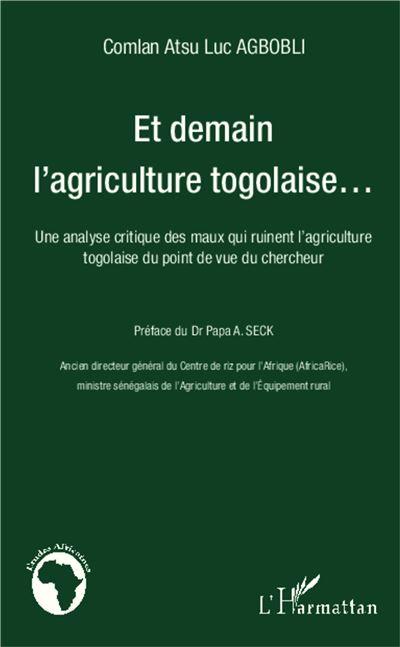 Et demain l'agriculture togolaise...