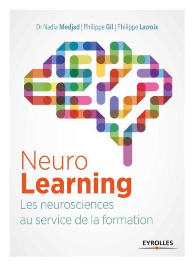 Neurolearning - Les neurosciences au service de la formation - 9782212469417 - 17,99 €