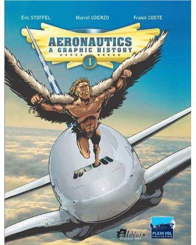 Aeronautics, a graphic history