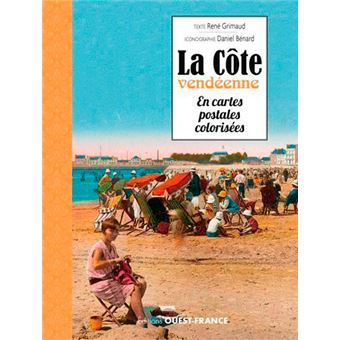 Côte vendéenne en cartes postales colorisées