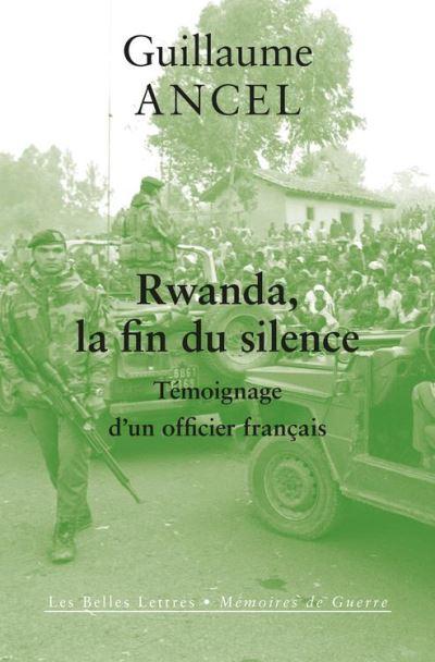 Rwanda, la fin du silence - Témoignage d'un officier français - 9782251907505 - 14,99 €