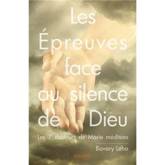 Les épreuves face au silence de Dieu