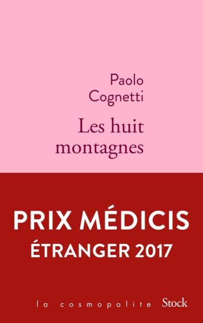 Les huit montagnes - Prix Médicis Étranger 2017 - 9782234083202 - 7,49 €