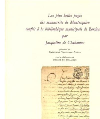 Les Plus belles pages des manuscrits de Montesquieu confiées à la bibliothèque municipale de Bordeaux