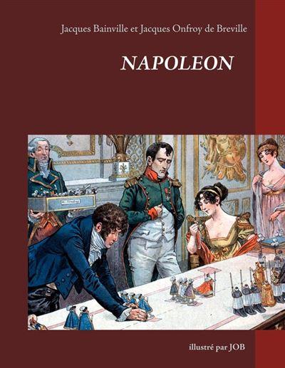 Napoléon illustré par JOB - 9782322125739 - 4,99 €