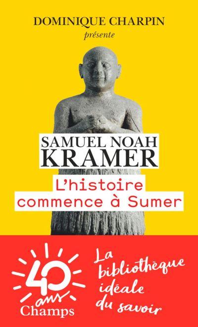 L'Histoire commence à Sumer - 9782081488816 - 8,99 €