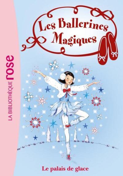 Les Ballerines Magiques 19 - Le palais de glace - 9782012025981 - 3,99 €