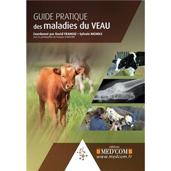 Guide pratique des maladies du veau