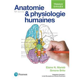 Anatomie et physiologie 12e ed travaux diriges