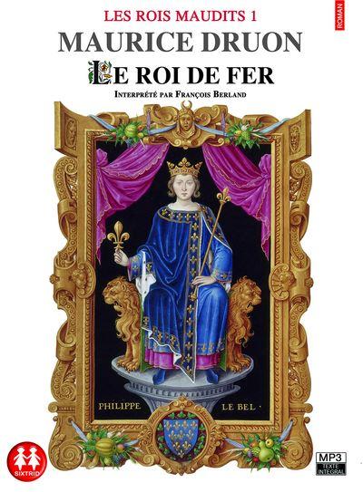 [EBOOKS AUDIO] MAURICE DRUON Le roi de fer  [mp3 128 kbps]