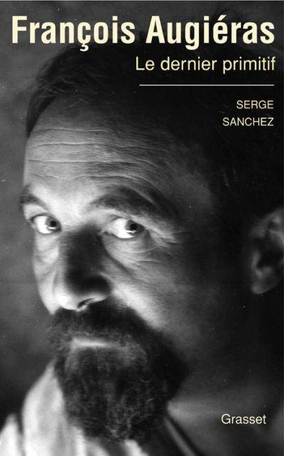 François Augiéras, le dernier primitif - 9782246694793 - 14,99 €