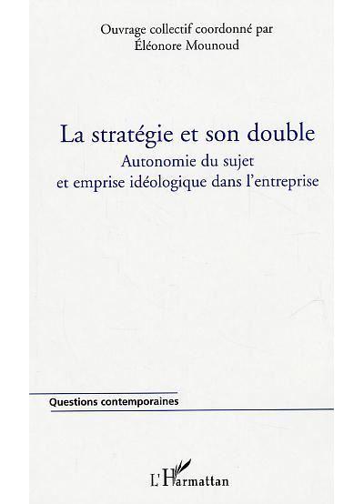 La stratégie et son double - L´harmattan