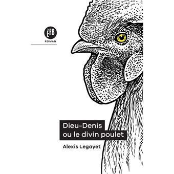 Dieu-Denis ou le Divin Poulet