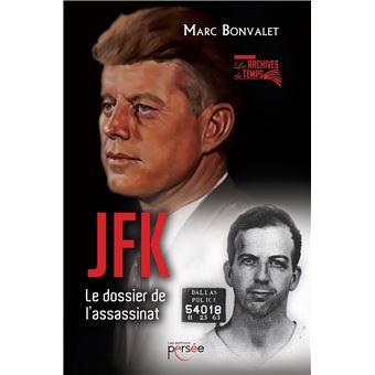 Jfk Le Dossier De L Assassinat Broche Marc Bonvalet Achat Livre Fnac