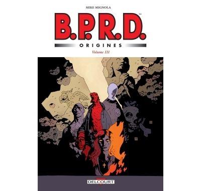 BPRD - Origines volume 3