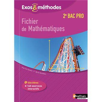 Exos et Méthodes Fichier de mathématiques 2nde Bac Pro