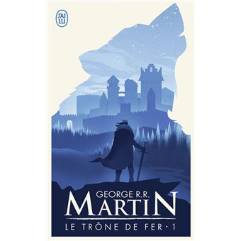 Game Of Thrones Le Trone De Fer Tome 1 Le Trone De Fer