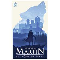 Game Of Thrones Le Trone De Fer Tome 1 Le Trone De Fer