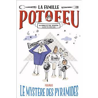 La famille PotofeuLe mystère des pyramides