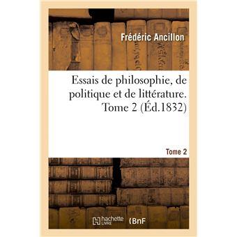 Essais de philosophie, de politique et de littérature