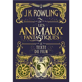 Harry potter le texte du film les animaux fantastiques j k rowling broch achat livre - Harry potter livre pdf gratuit ...
