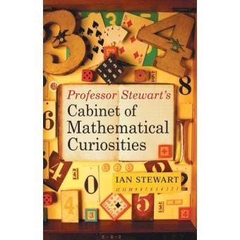 PROFESSOR STEWART'S CABINET OF MATH