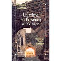 UN CRIME EN PROVENCE AU XVE SIECLE
