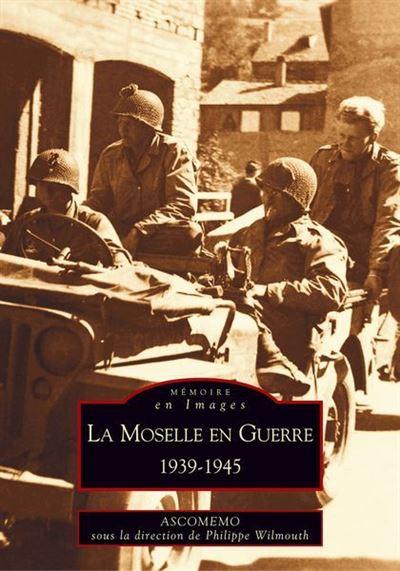La Moselle en guerre