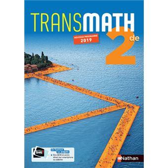 Transmath 2de Manuel 2019 Manuel De L Eleve Edition 2019 Relie Collectif Achat Livre Fnac