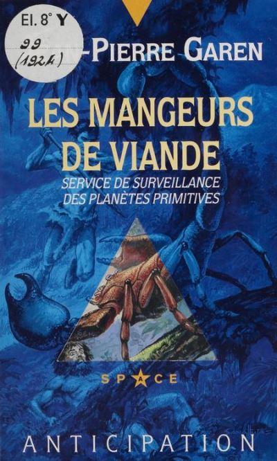 Service de surveillance des planètes primitives (32) - Les Mangeurs de viande - 9782402008617 - 6,99 €