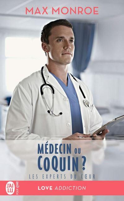 Les experts du cœur (Tome 2) - Médecin ou coquin ?