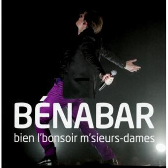 Bien l'bonsoir m'sieurs-dames : Live 2012 - Inclus DVD
