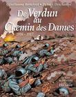 De Verdun au Chemin des Dames