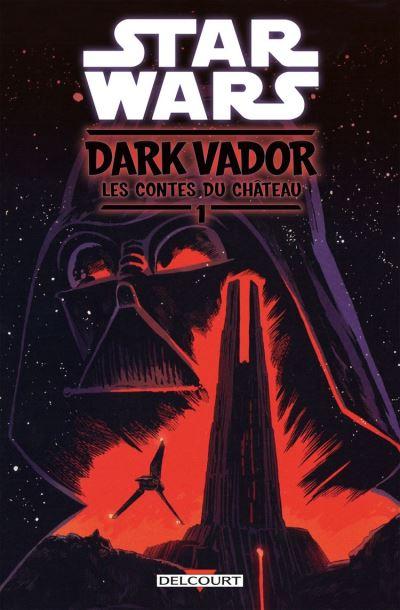 Star Wars - Dark Vador : Les Contes du Château T01 - 9782413025702 - 10,99 €