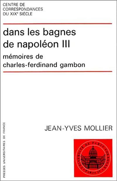 Dans les bagnes de Napoléon III