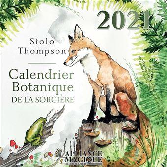 Calendrier botanique de la sorcière 2021   broché   Siolo Thompson